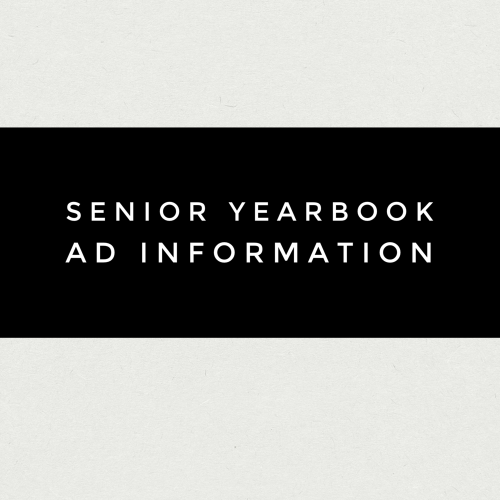 How to purchase an ad in the yearbook to honor your Senior