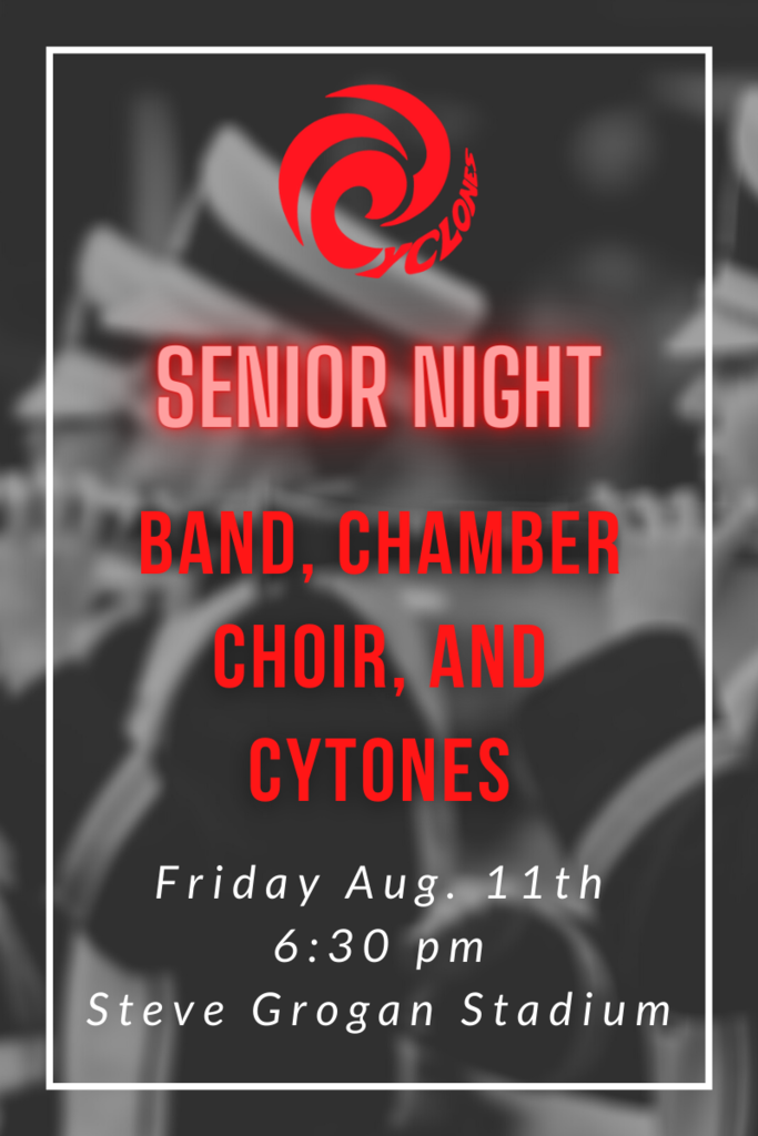 Band, Chamber Choir, and Cytones Senior Night Announcement